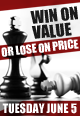 June 5th Webinar - Win On Value Or Lose On Price